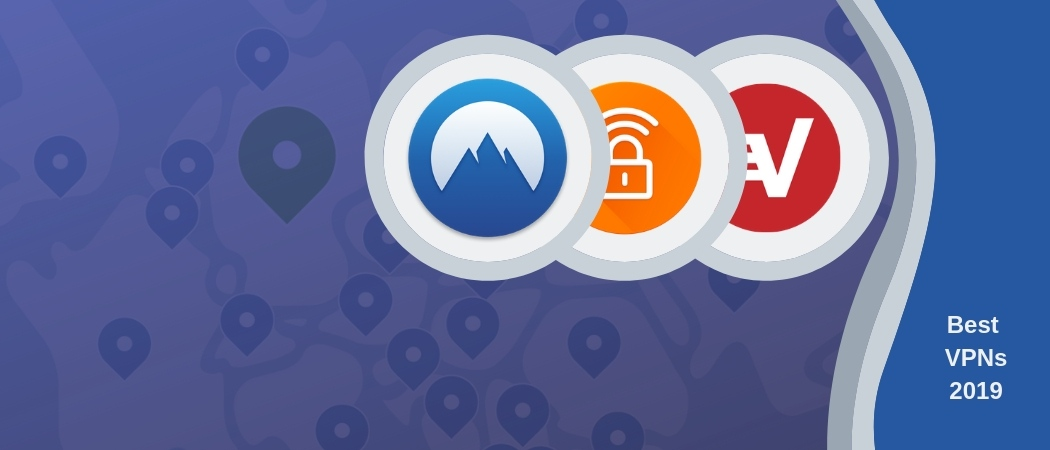 Best VPNs in 2019 - review